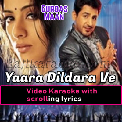 Yara Dildara Ve - Video Karaoke Lyrics
