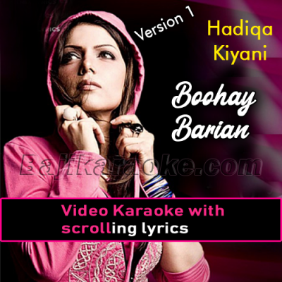 Buhe Barian - Version 1 - Video Karaoke Lyrics | Hadiqa Kiani