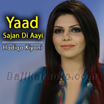Yaad sajan di aayi - Karaoke Mp3 | Hadiqa Kiani