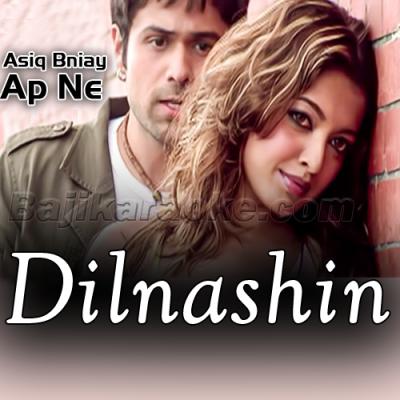 Dilnashin Dilnashin - Karaoke Mp3