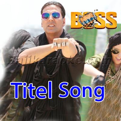 Boss - Title song - Karaoke Mp3
