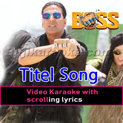 Boss - Title song - Video Karaoke Lyrics