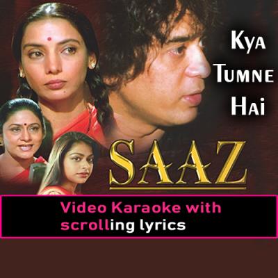 Kya tumne hai keh diya - Video Karaoke Lyrics