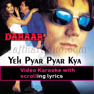 Ye pyar pyar kya hai - Video Karaoke Lyrics