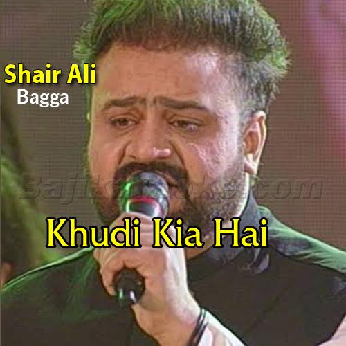 Khudi Kia Hai - Kalam E Iqbal - Karaoke Mp3 | Sahir Ali Bagga