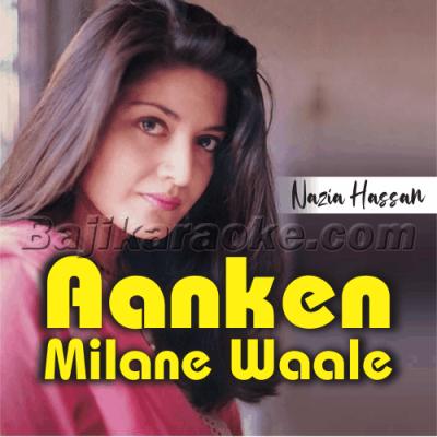Aankhen Milane Waale - Karaoke Mp3