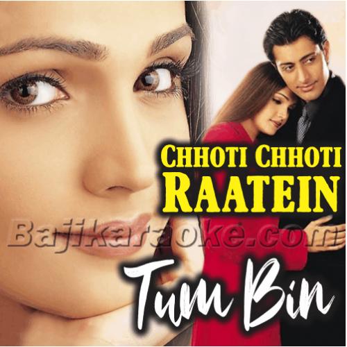 Chhoti Chotti Raatein - Karaoke Mp3
