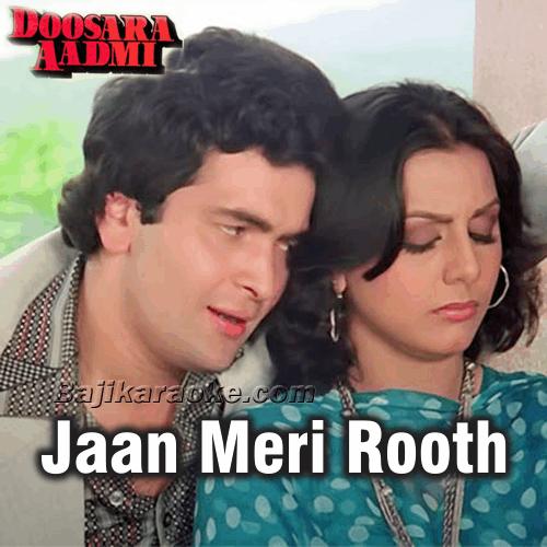 Jaan Meri Rooth Gayi - Female Vocal - Karaoke Mp3