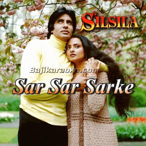 Sar Se Sarke Chunariya - Without Chorus - Karaoke Mp3
