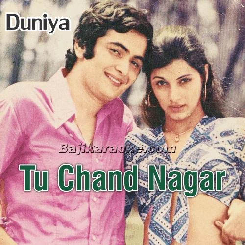 Tu Chand Nagar Ki Shehzadi - Karaoke Mp3