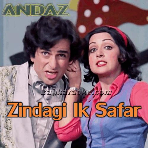 Zindagi Ek Safar Hai - Karaoke Mp3