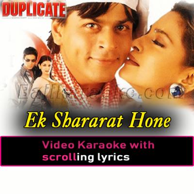 Ek Shararat Hone Ko Hai - Video Karaoke Lyrics