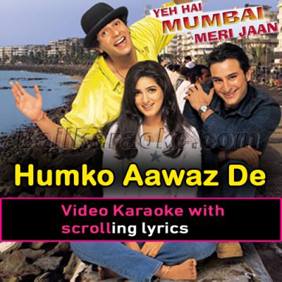 Humko Aawaz De Tu - With Female vocal - Video Karaoke Lyrics