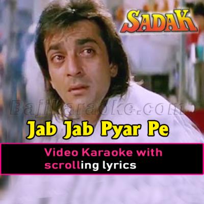Jab Jab Pyar Pe Pehra - Video Karaoke Lyrics