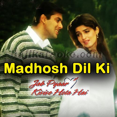 Madhosh Dil Ki Dhadkan Karaoke Mp3 Jab Pyar Kisi Se Hota Hai 1998 Kumar Sanu