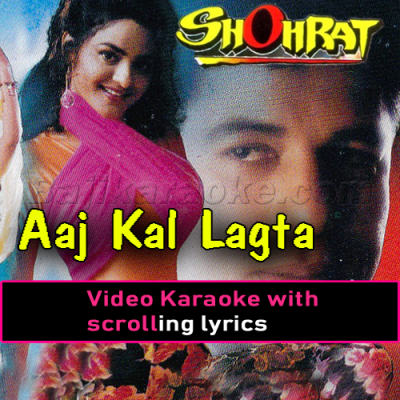 Aaj kal lagta nahi dil - Video Karaoke Lyrics