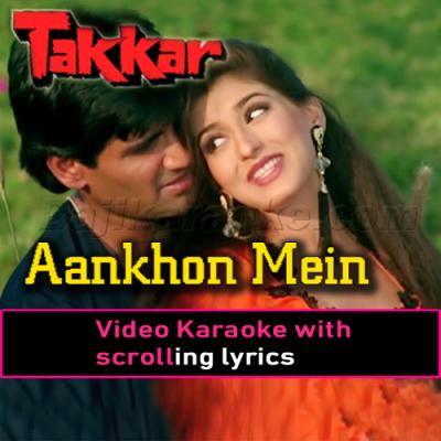 Aankhon mein base ho tum - Video Karaoke Lyrics