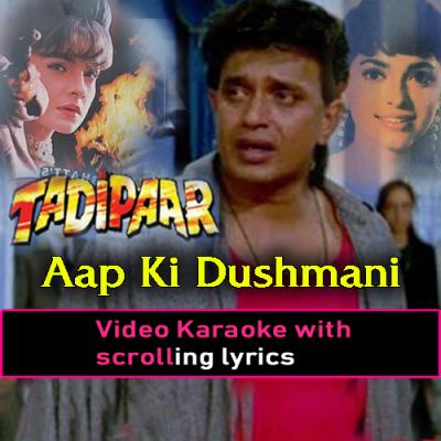 Aap ki dushmani qabool mujhe - Video Karaoke Lyrics