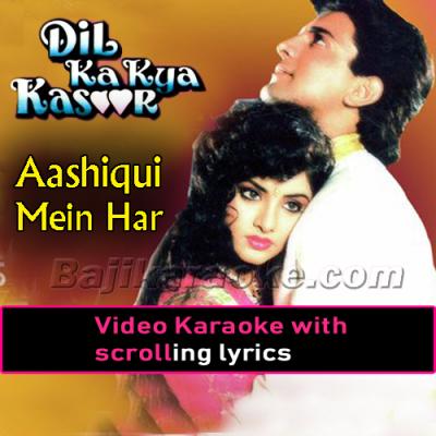 Aashiqui mein har aashiq - Video Karaoke Lyrics