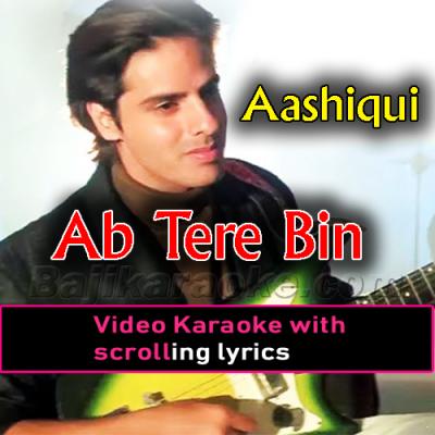Ab tere bin jee lenge hum - Video Karaoke Lyrics