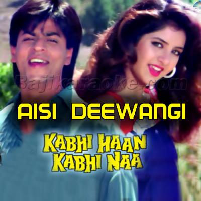 Aisi deewangi dekhi nahi - Karaoke Mp3
