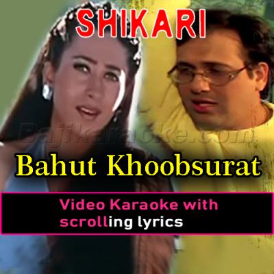 Bahut khoobsurat hai mera sanam - Video Karaoke Lyrics