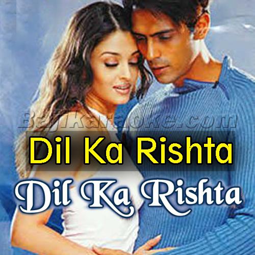 Dil Ka Rishta Bada Hi - Karaoke Mp3