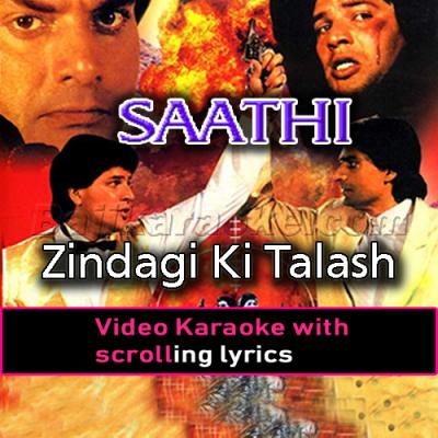Zindagi Ki Talash Mein Hum - Video Karaoke Lyrics