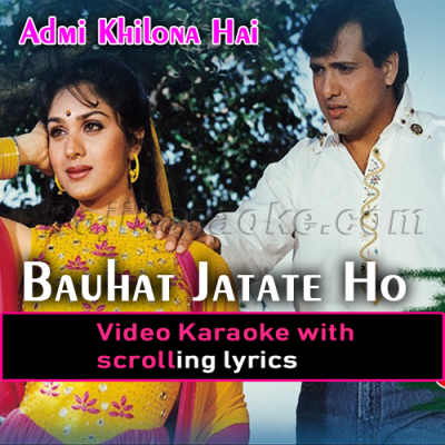 Bahut Jatate Ho Chah Humse - Video Karaoke Lyrics