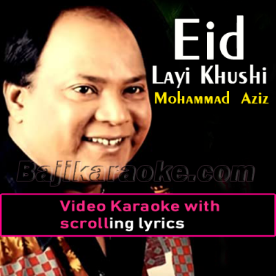 Eid Layi Khushi - Video Karaoke Lyrics