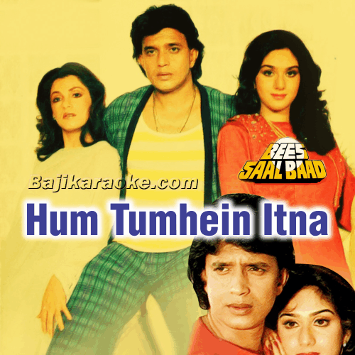Hum Tumhe Itna Pyar Karenge - Karaoke Mp3