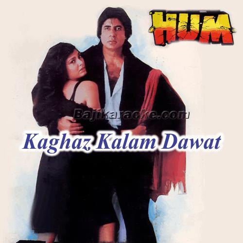 Kaghaz Kalam Dawat La - Karaoke Mp3
