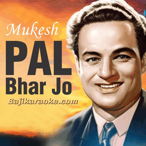 Pal Bhar Jo Behla De - Karaoke Mp3