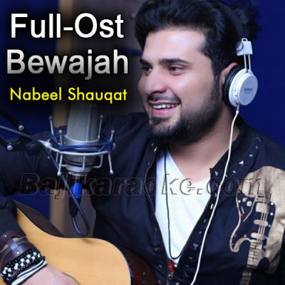 Bewajah - Karaoke Mp3 | Nabeel Shaukat Ali