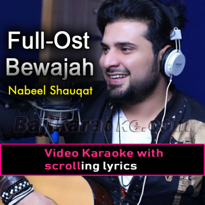 Bewajah - Video Karaoke Lyrics | Nabeel Shaukat Ali