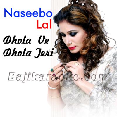Dhola Ve Dhola Teri Yaari - Karaoke Mp3