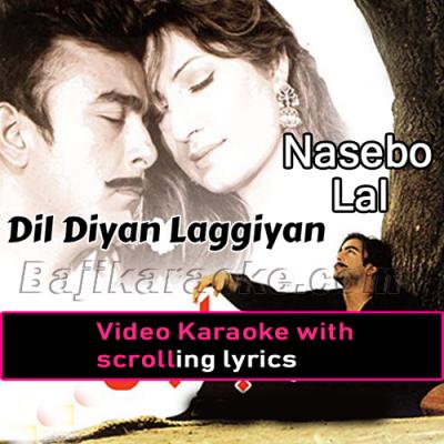 Dil Diyan Laggiyan Nu Kaun - Video Karaoke Lyrics