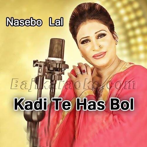 Kadi te has bol ve - Karaoke Mp3