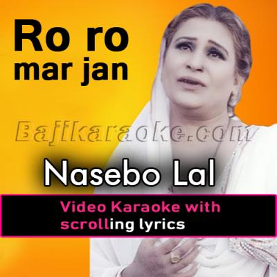 Ro ro mar jan ge - Video Karaoke Lyrics