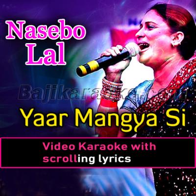 Yaar mangya si rabba - Video Karaoke Lyrics