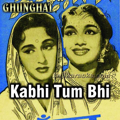 Kabhi Tum Bhi Hum Se - Karaoke Mp3