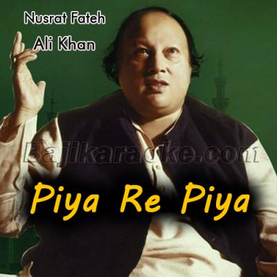 Piya re piya re - Female Scale - Karaoke Mp3