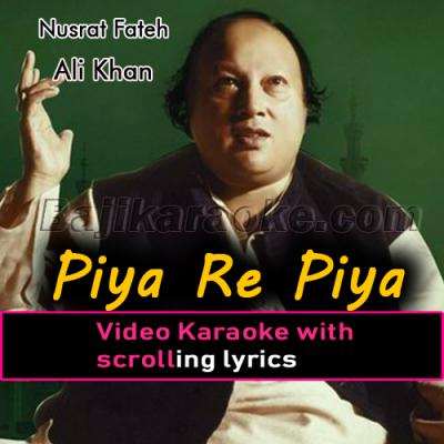 Piya re piya re - Female Scale - Video Karaoke Lyrics