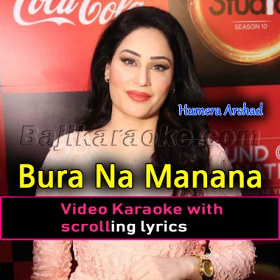 Bura na Manana Loko Meri Gal Da - Video Karaoke Lyrics | Humera Arshad