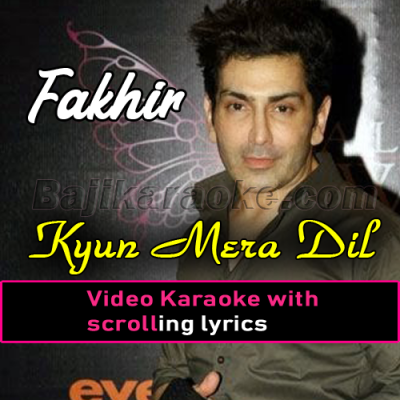 Kyun mera dil hara -  Video Karaoke Lyrics