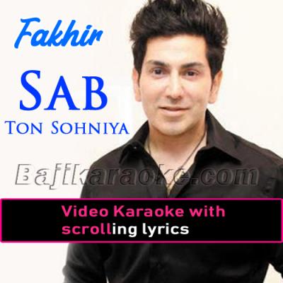 Sab Ton Sonhiye - Video Karaoke Lyrics | Faakhir