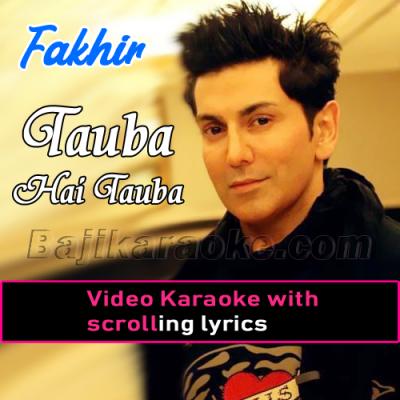Tauba hai Tauba hai - Video Karaoke Lyrics