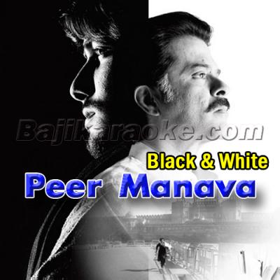 Peer Manava - Karaoke Mp3   Sukhwinder Singh Feat Shradha Pandit