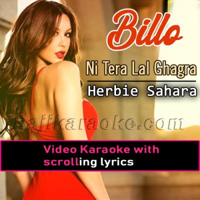 Billo Ni Tera Lal Ghagra - VIDEO Karaoke Lyrics - Punjabi Bhangra