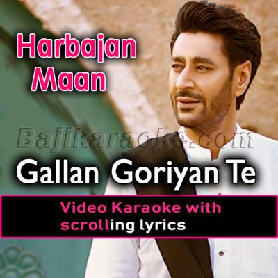 Gallan Goriyan Te Vich - Video Karaoke Lyrics